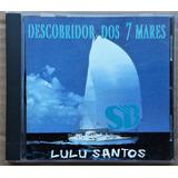 Cd Lulu Santos   Descobridor Dos Sete Mares   Remixes   Raro
