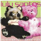 Cd Lulu Santos Eu E Meme Meme E Eu