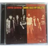 Cd Lynyrd Skynyrd Gimme Back My Bullets Frete Grátis Imp Rms