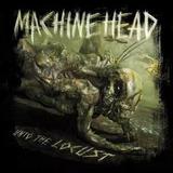 Cd Machine Head   Unto The Locust   Original Lacrado