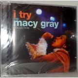 Cd Macy Gray   I Try   The Macy Gray Collection   Promoção