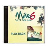 Cd Mãe Eu Te Amo Vol  6  play Back