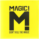 Cd Magic   Don t Kill The Magic   Novo