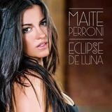 Cd Maite Perroni Eclipse De Luna Edição Brasileira Sem Lacre