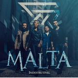 Cd Malta   Indestrutível