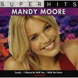 Cd Mandy Moore Super Hits