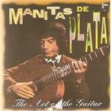 Cd Manitas De Plata   The Art Of The Guitar   Novo Deslacrad