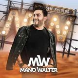 Cd Mano Walter Sem Rotulos 2018