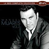 Cd Manuel Mijares La Mas Completa Coleccion 2