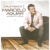Cd Marcelo Aguiar   Somente Deus   Playback