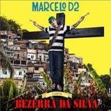 Cd Marcelo D2   Bezerra Da Silva   Novo E Lacrado