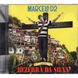 Cd Marcelo D2 Canta Bezerra Da Silva Original Lacrado