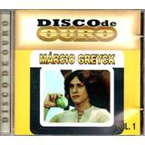 Cd Márcio Greyck   Disco De Ouro