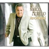Cd Marco Aurélio   Adoremos