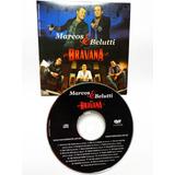Cd Marcos E Belutti Trio Bravana