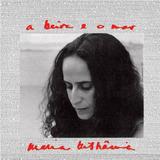 Cd Maria Bethania A Beira E O Mar Novo Lacrado Original
