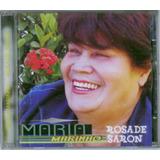 Cd Maria Marinho   Rosa De Saron