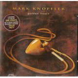 Cd Mark Knopfler   Golden Heart   Novo Deslacrado