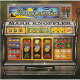 Cd Mark Knopfler   Shangri la   Novo