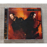 Cd Mark Turner In This World Made In Germany