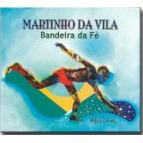 Cd Martinho Da Vila   Bandeira Da Fé   Pronta Entrega