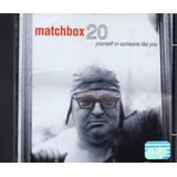 Cd Matchbox 20 Yourself Or Someone Like You