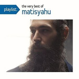 Cd Matisyahu Playlist: The Very Best Of Matisyahu