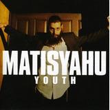 Cd Matisyahu Youth
