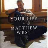 Cd Matthew West The Story Of Your Life