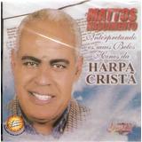 Cd Mattos Nascimento   Harpa Cristã