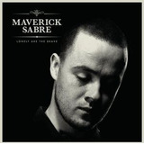 Cd Maverick Sabre Lonely Are The Brave