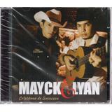 Cd Mayck E Lyan Coletânia De Sucessos Original E Lacrado