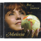 Cd Melissa Sol Da Justiça Original