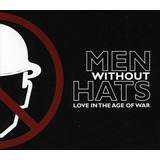 Cd Men Without Hats Love In The Age Of War