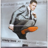Cd Michael Buble   Crazy Love Hollywood Edition   Novo