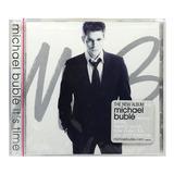 Cd Michael Buble   Its Time   Importado Usa   Lacrado