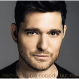 Cd Michael Bublé   Nobody But Me