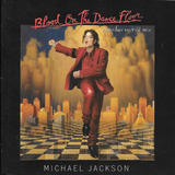 Cd Michael Jackson Blood On The Dance Floor History In The M
