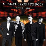 Cd Michael Learns To Rock Nothing To Lose