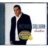 Cd Michael Sullivan Duetos Com Alcione Exaltasamba   Lacrado