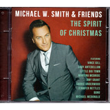 Cd Michael W  Smith E Friends   The Spirit Of Christmas