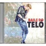 Cd Michel Teló   Baile Do Teló