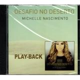 Cd Michelle Nascimento   Desafio No Deserto   Play back