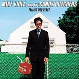 Cd Mike Viola And The Candy Butchers Falling Into Place
