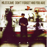 Cd Miles Kane Don t Forget Who You Are