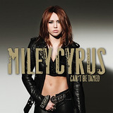 Cd Miley Cyrus   Can Be Tamed