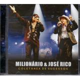 Cd Milionário E José Rico   Coletânea De Sucessos
