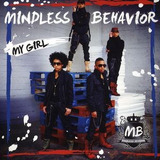 Cd Mindless Behavior My Girl