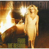 Cd Miranda Lambert Four The Record  import  Novo Lacrado