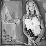 Cd Miranda Lambert Kerosene